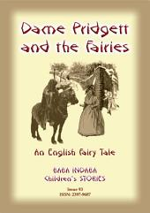 DAME PRIDGETT AND THE FAIRIES - An English Fairy Tale: Baba Indaba Children's Stories - Issue 93