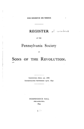 Register of Members and Miscellaneous Statistical Information Concerning the Pennsylvania Society of Sons of the Revolution