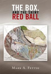 The Box, and the Shiny Red Ball