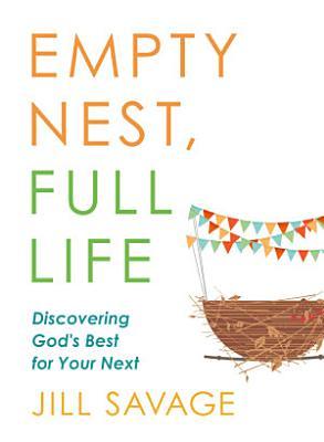 Empty Nest  Full Life