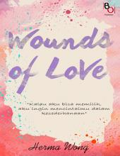 Wounds Of Love: Novel BukuOryzaee berjudul Wounds Of Love karya Herma Wong