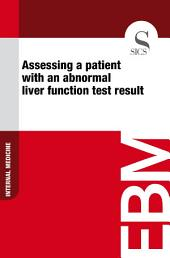 Assessing a patient with an abnormal liver function test result