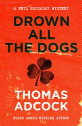 Drown All The Dogs Book PDF