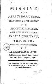 Missive van Petrus Hofsteede [...] aan [...] Pieter Joosting [...] ouderling en koussenverkoper