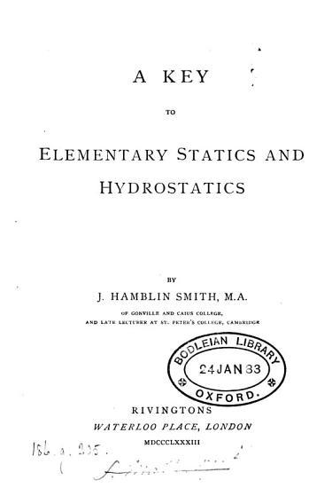 A key to Elementary statics and Hydrostatics PDF