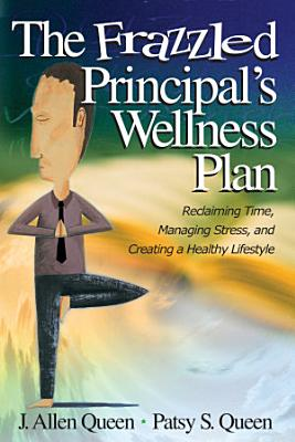 The Frazzled Principal s Wellness Plan