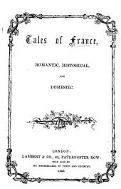 Tales of France, romantic, historical and domestic
