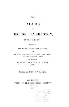 The Diary of George Washington  from 1789 to 1791 PDF
