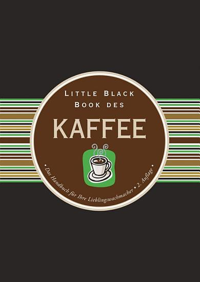 Little Black Book des Kaffee PDF