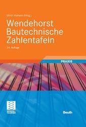 Wendehorst Bautechnische Zahlentafeln: Ausgabe 34