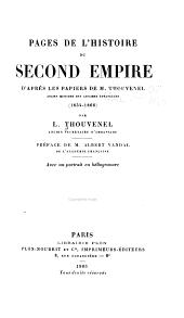 Pages de l'histoire du second empire d'après les papiers de M. Thouvenel, ancien ministre des affaires étrangères (1854-1866)