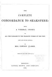 The Complete Concordance to Shakspere PDF