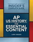 The Insider's Complete Guide to AP US History