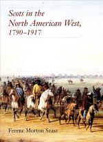 Scots in the North American West, 1790-1917