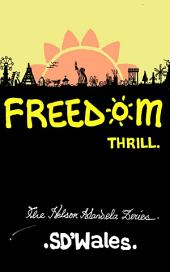 Freedom Thrill: The Nelson Mandela Series (with quotations)