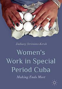 Women   s Work in Special Period Cuba Book