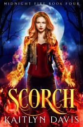 Scorch (Midnight Fire #4)
