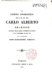 Pel giorno onomastico di S. M. il Re Carlo Alberto : orazione recitata nella Regia Università di Torino al IV novembre M. DCCC. XL