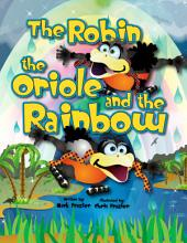 The Robin, the Oriole, and the Rainbow