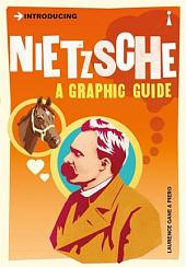 Introducing Nietzsche: A Graphic Guide