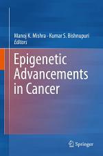 Epigenetic Advancements in Cancer