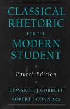 Classical Rhetoric for the Modern Student PDF