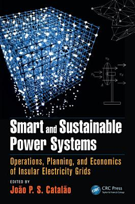 Smart and Sustainable Power Systems