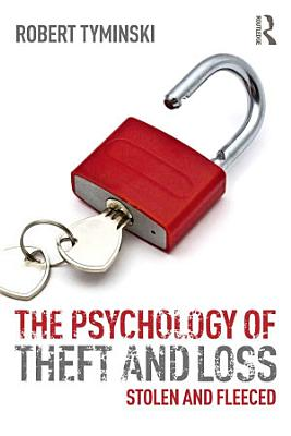 The Psychology of Theft and Loss