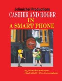 Cashier and Roger in a Smartphone