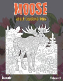 Adult Coloring Book Volume 2   Animals   Moose PDF