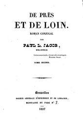 De près et de loin: roman conjugal, Volume2