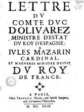 Lettre dv comte dvc d'Olivarez, ministre d'estat dv roy d'Espagne à Ivles Mazarin, cardinal et n' aguères ministre d'estat dv Roy de France