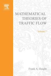 Mathematical Theories of Traffic Flow