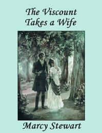 The Viscount Takes a Wife