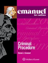 Emanuel Law Outlines for Emanuel Law Outlines for Criminal Procedure: Edition 31