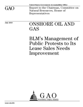 Onshore Oil and Gas: BLM's Management of Public Protests to Its Lease Sales Needs Improvement