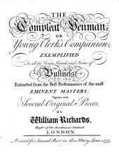 The Universal Library of Trade and Commerce: Or, A General Magazine for ... All ... Concerned in Business, Or the Education of Youth ... Containing I., The Art of Penmanship ...