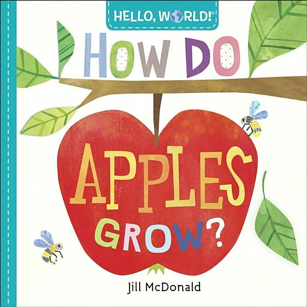 Download Hello  World  How Do Apples Grow  Book