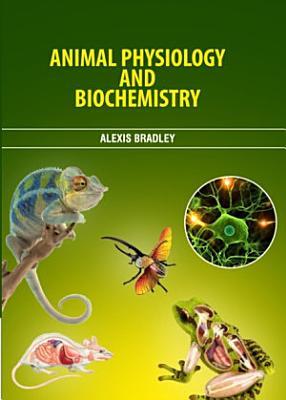 Animal Physiology and Biochemistry PDF