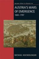 Austria's Wars of Emergence