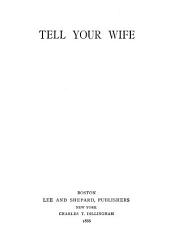 Tell Your Wife