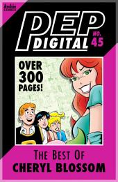 Pep Digital Vol. 045: Best of Cheryl Blossom