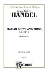 Italian Duets and Trios, Volume II: Vocal Collection (Miniature Score) with Italian Text