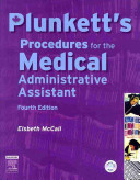 Plunkett s Procedures for the Medical Administrative Assistant PDF