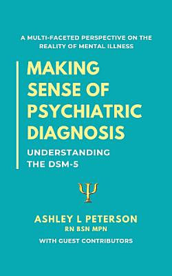 Making Sense of Psychiatric Diagnosis