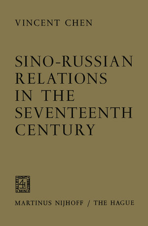 Sino-Russian Relations in the Seventeenth Century