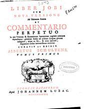 Liber Jobi: cum nova versione ad Hebræum fontem et commentario perpetuo ..., Volume 2