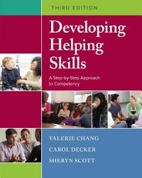 Developing Helping Skills A Step By Step Approach To Competency Book PDF