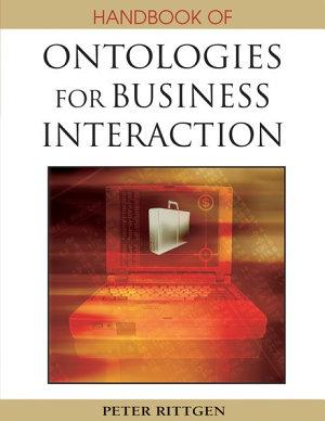 Handbook of Ontologies for Business Interaction PDF