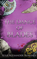 The Dance of Blades